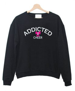 Addicted2Cheer Sweatshirt