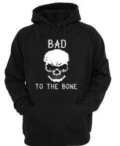 Bad to the bone Skull Hoodie