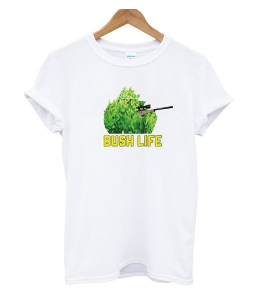 Bush Life T Shirt