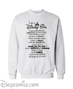 I'am a Disney Girl Sweatshirt