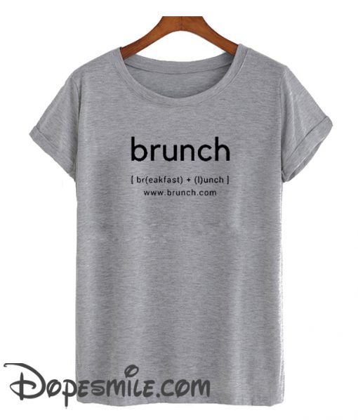 Brunch cool T-Shirt