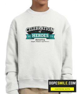 CELEBRATION OF HEROES 2019 cool Sweatshirt