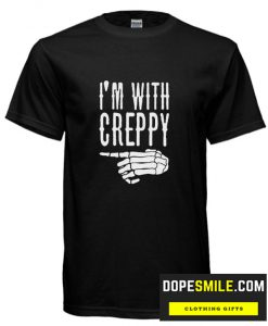 I'm With Creepy cool T-Shirt