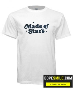 Made Of Stars cool T Shirt