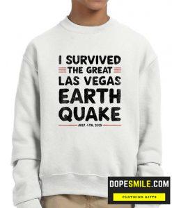 I Survived Las vegas Earthquake 4th July 2019 cool Sweatshirt