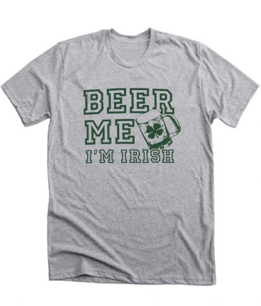 St. Patrick's Beer Me RS shirts