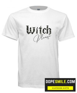 Witch Please cool T shirt